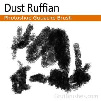 Dust Ruffian - Photoshop Gouache Brush