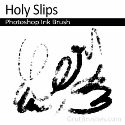 Holy Slips - Photoshop Ink Brush