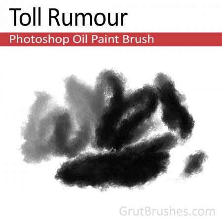 Toll Rumour - Photoshop Oil Brush